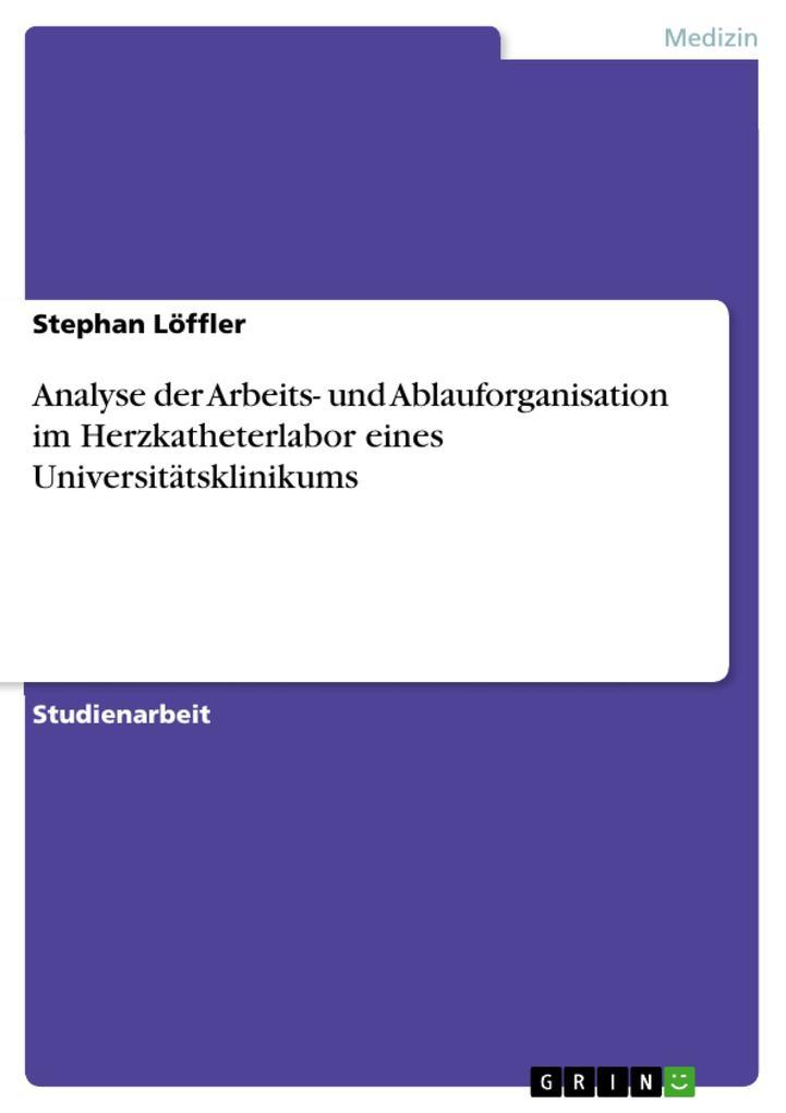 Analyse der Arbeits- und Ablauforganisation im ...