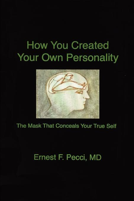 How You Created Your Own Personality als eBook ...