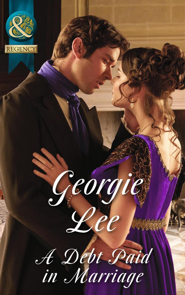 A Debt Paid In Marriage (Mills & Boon Historica...