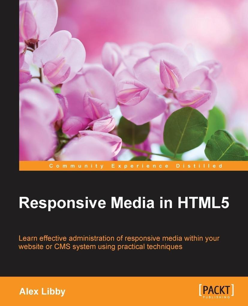 Responsive Media in HTML5 als Taschenbuch von A...