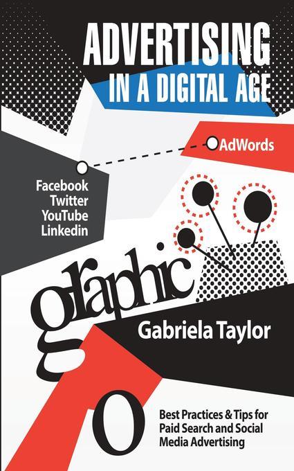 Advertising in a Digital Age als Buch von