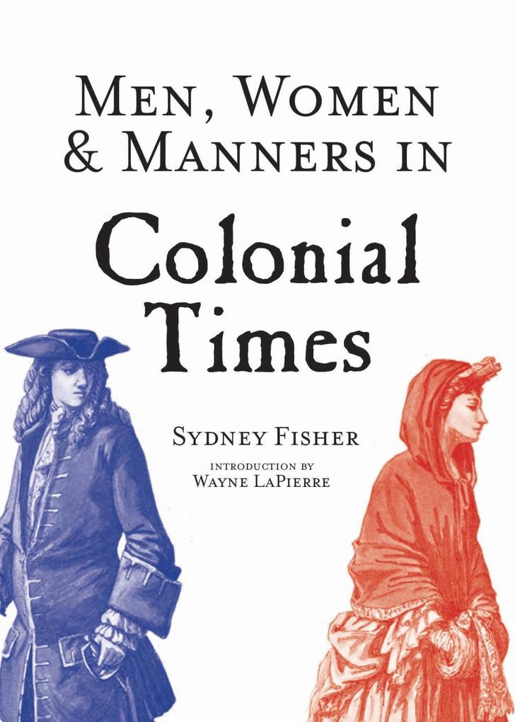 Men, Women & Manners in Colonial Times als eBoo...