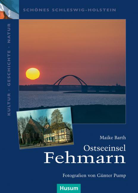 Ostseeinsel Fehmarn als Buch von Maike Barth