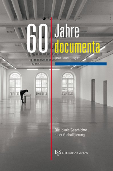 60 Jahre Documenta als Buch von