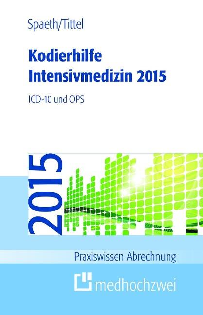 Kodierhilfe Intensivmedizin 2015 als Buch von C...