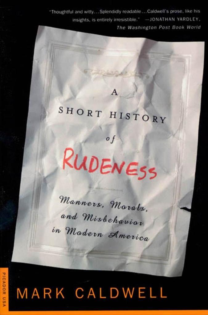 A Short History of Rudeness als eBook Download ...