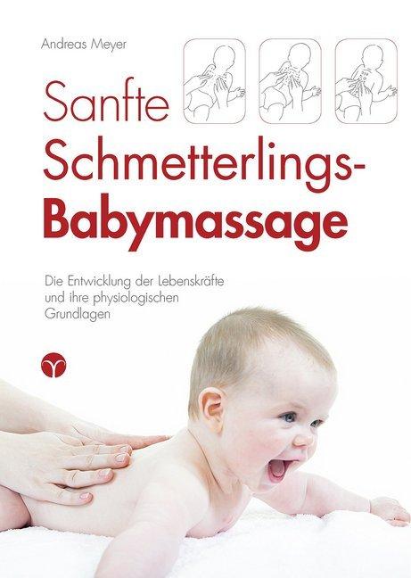 Sanfte Schmetterlings-Babymassage als Buch von ...