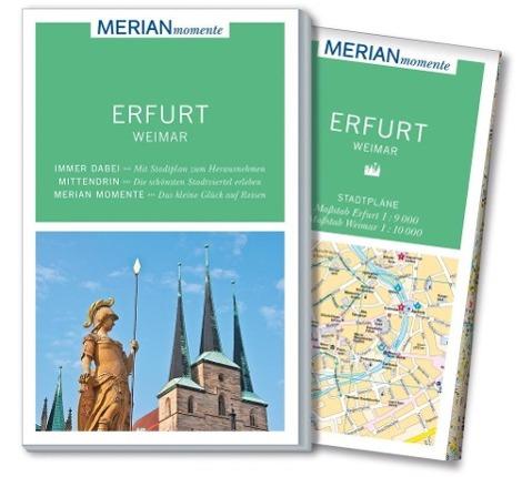 MERIAN momente Reiseführer Erfurt Weimar als Bu...