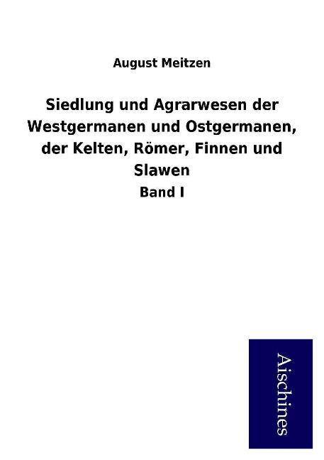 Siedlung und Agrarwesen der Westgermanen und Os...
