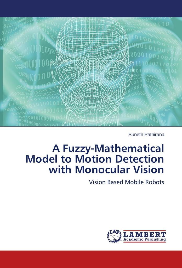 A Fuzzy-Mathematical Model to Motion Detection ...