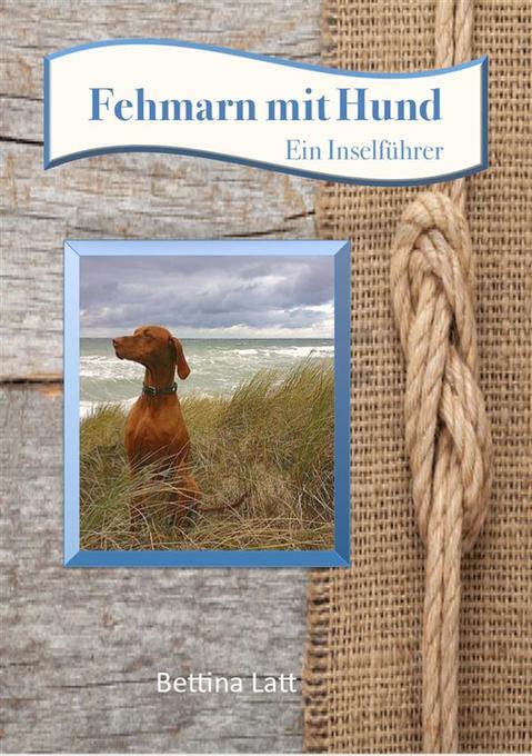 Fehmarn mit Hund als eBook Download von Bettina...