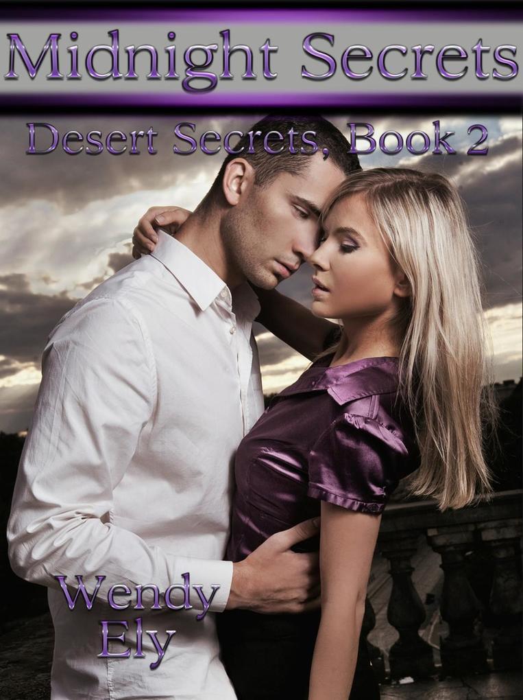 Midnight Secrets (Desert Secrets Series, #2) al...