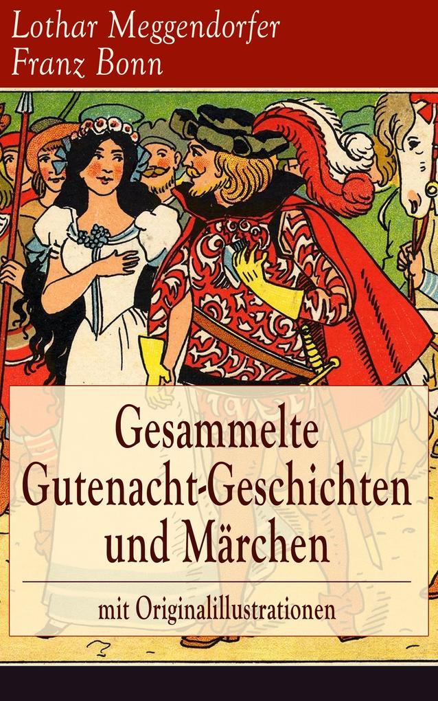 Gesammelte Gutenacht-Geschichten und Märchen mi...