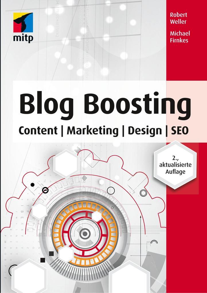 Blog Boosting als Buch von Michael Firnkes, Rob...