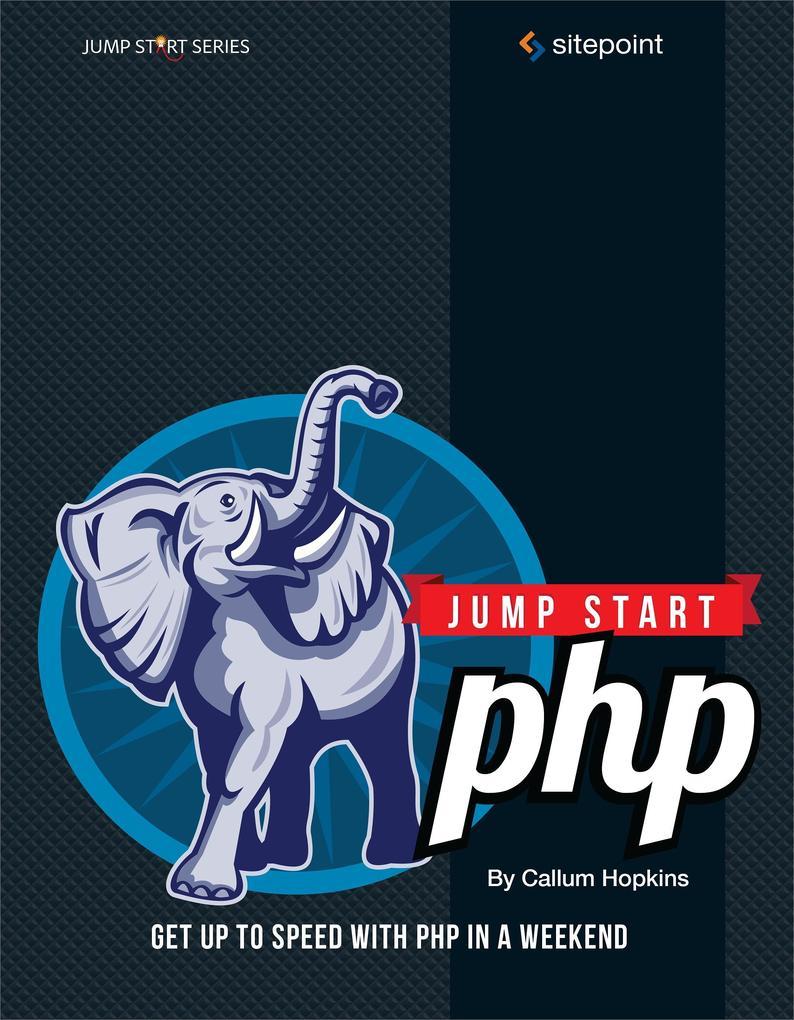 Jump Start PHP als eBook Download von Callum Ho...