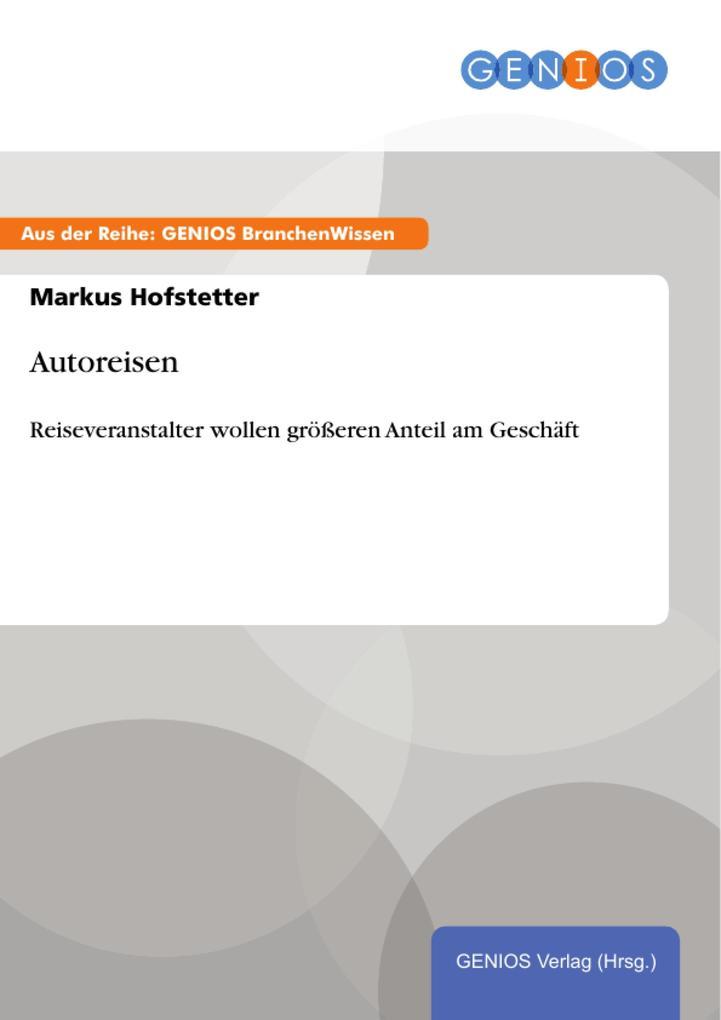 Vorschaubild von Autoreisen als eBook Download von Markus Hofstetter