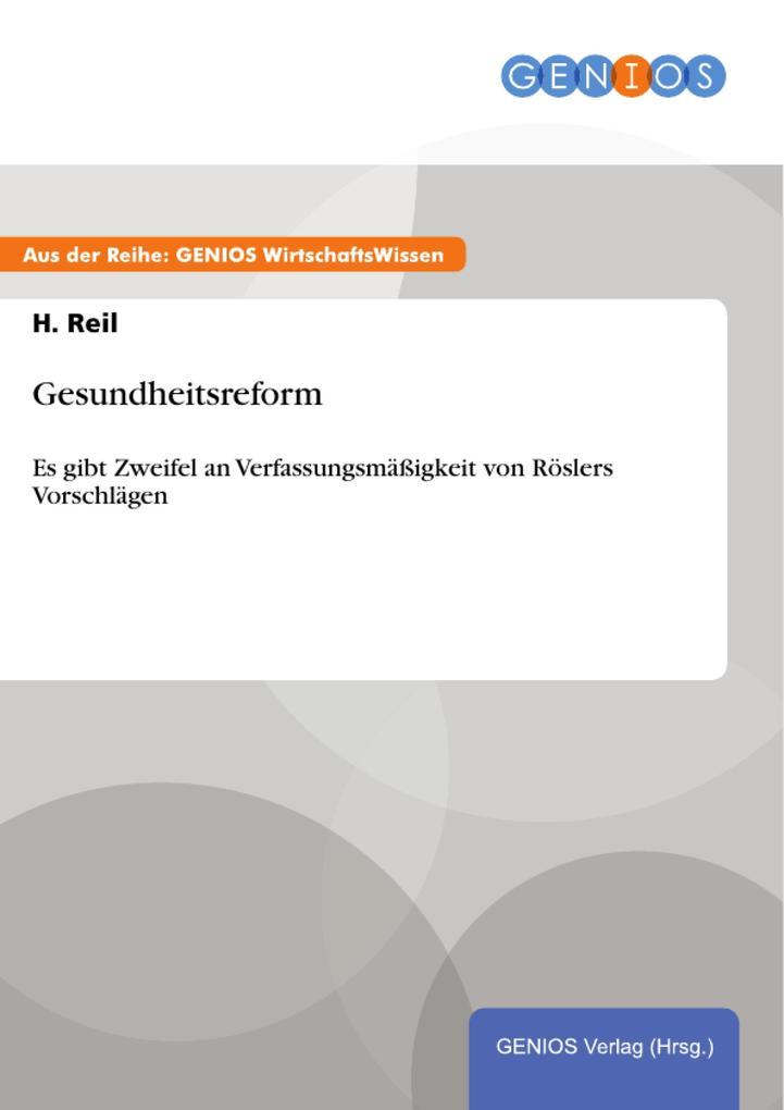 Gesundheitsreform als eBook Download von H. Reil