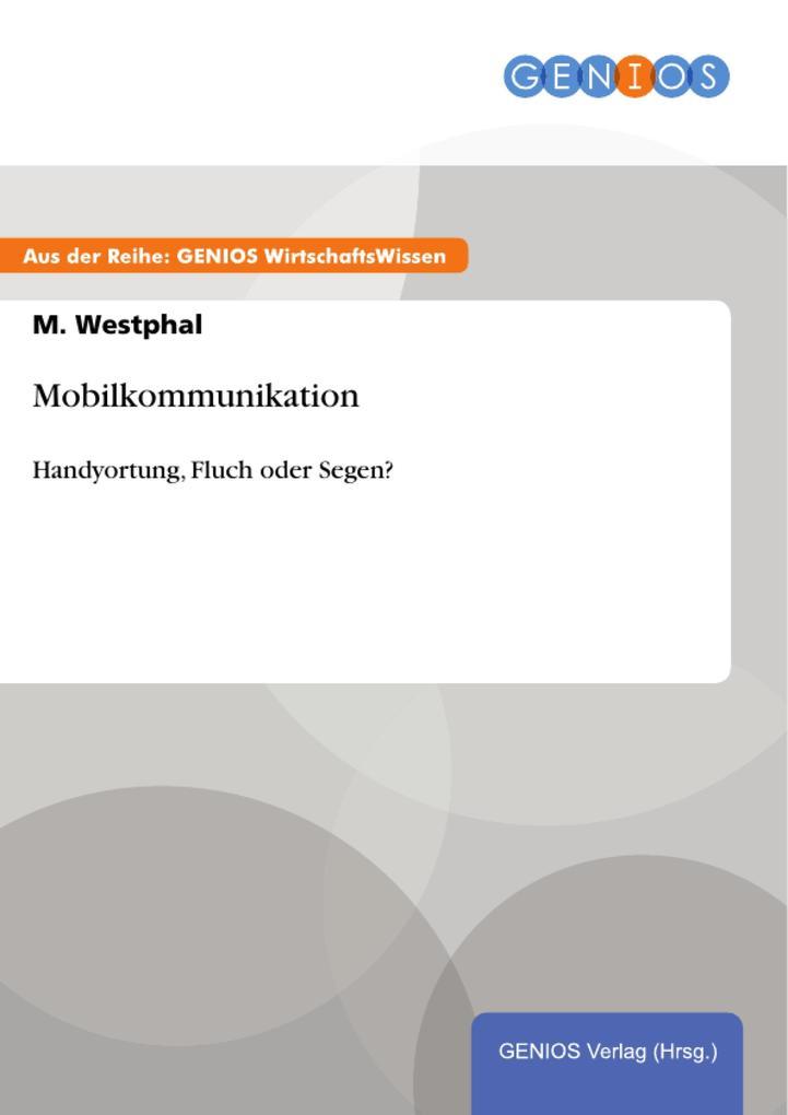 Mobilkommunikation als eBook Download von M. We...