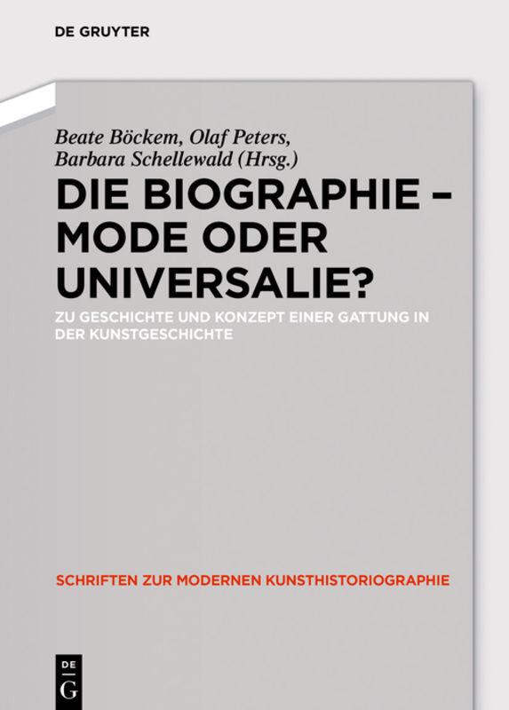 Die Biographie - Mode oder Universalie? als Buc...