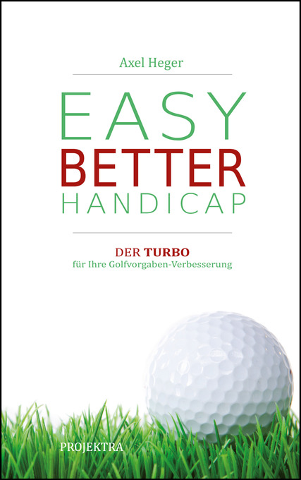 Neues Golfbuch: EASY BETTER HANDICAP
