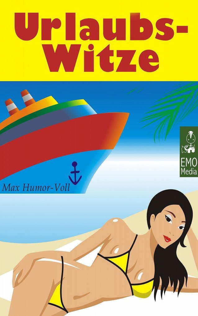 Urlaubs-Witze - die besten Witze über Ferien un...