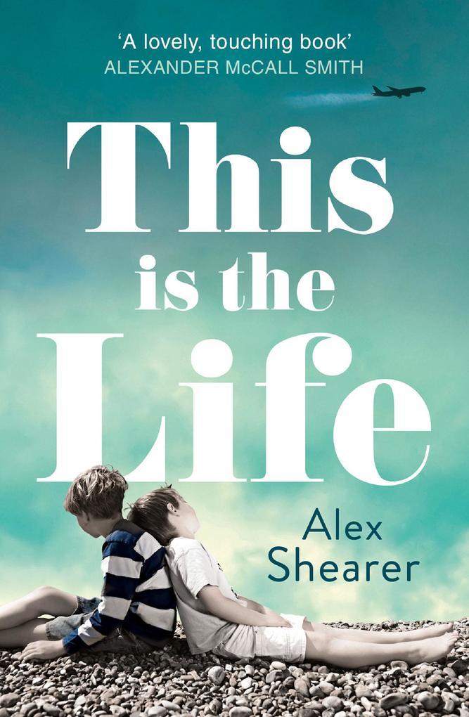 9780007529728 - Alex Shearer: This is the Life als eBook Download von Alex Shearer - Buch