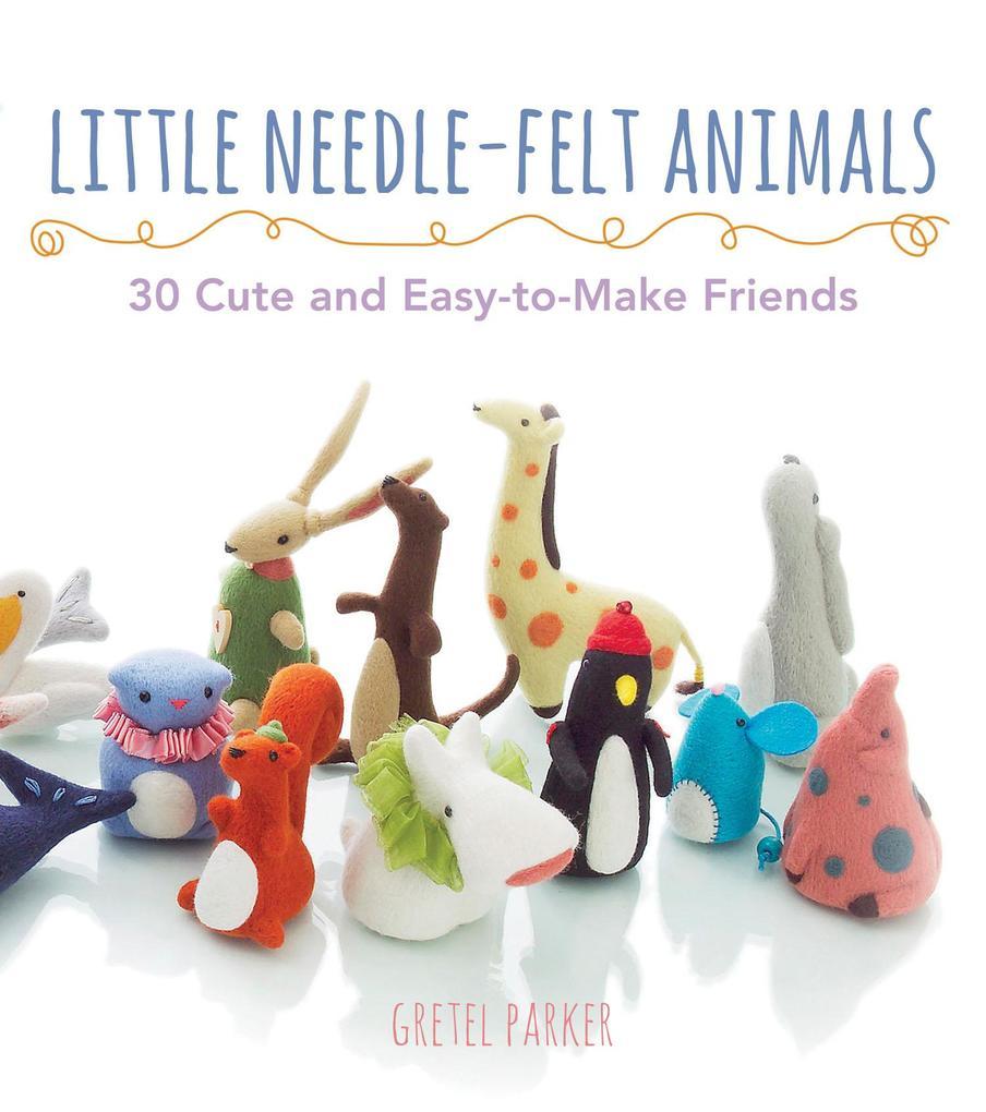 9780007528615 - Gretel Parker: Little Needle-felt Animals als eBook Download von Gretel Parker - Buch