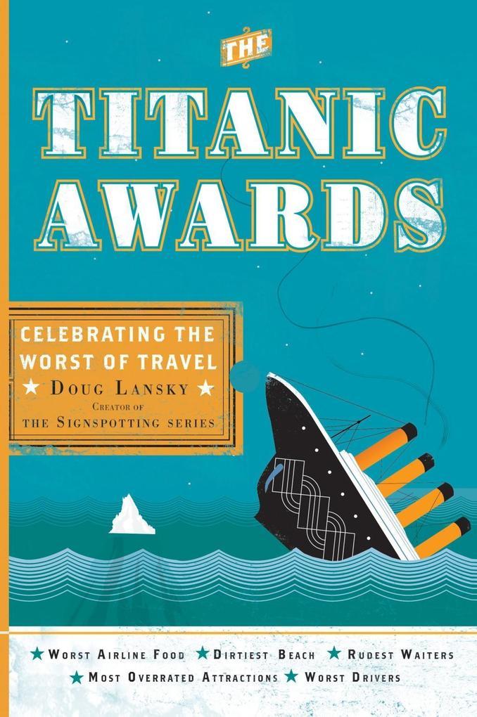 The Titanic Awards als eBook Download von Doug ...
