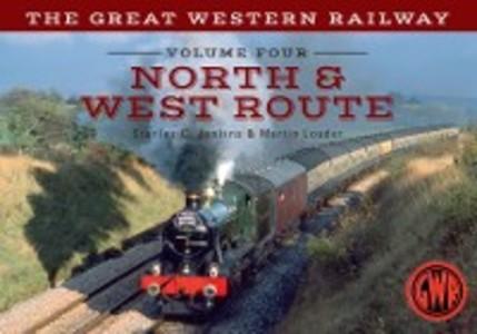 Great Western Railway Volume Four North & West ...