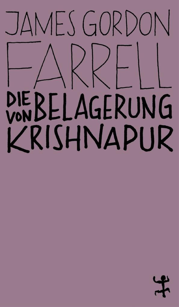 Die Belagerung von Krishnapur als eBook Downloa...