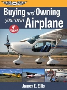 Buying and Owning Your Own Airplane als eBook D...