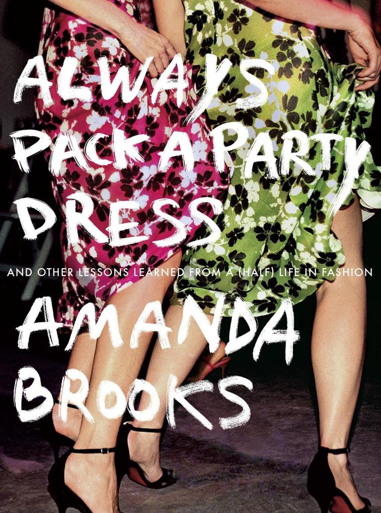 Always Pack a Party Dress als eBook Download vo...