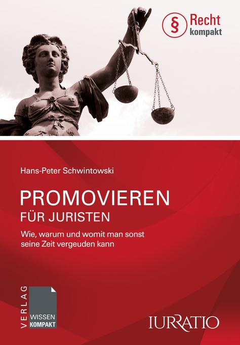 Promovieren für Juristen als eBook Download von...