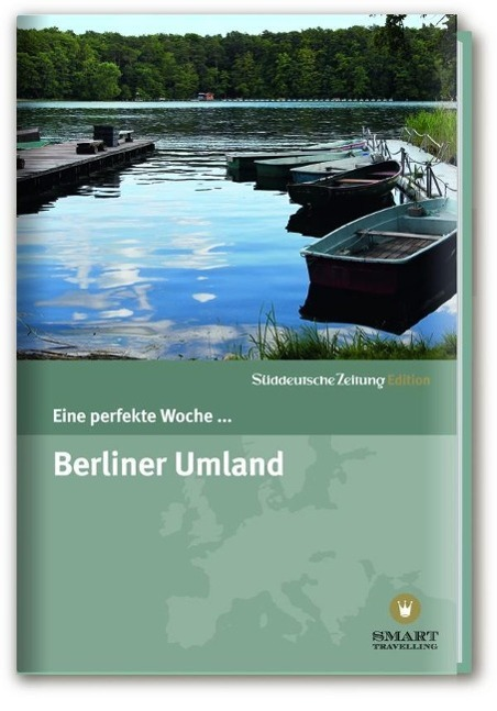 Eine perfekte Woche... Berliner Umland als Buch...