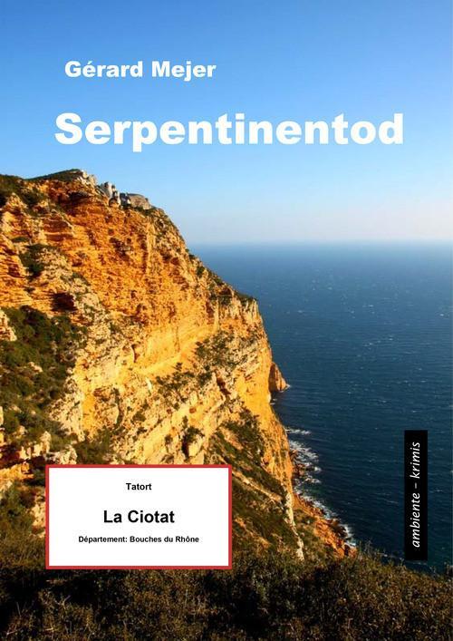 Serpentinentod - Tatort: La Ciotat als eBook Do...