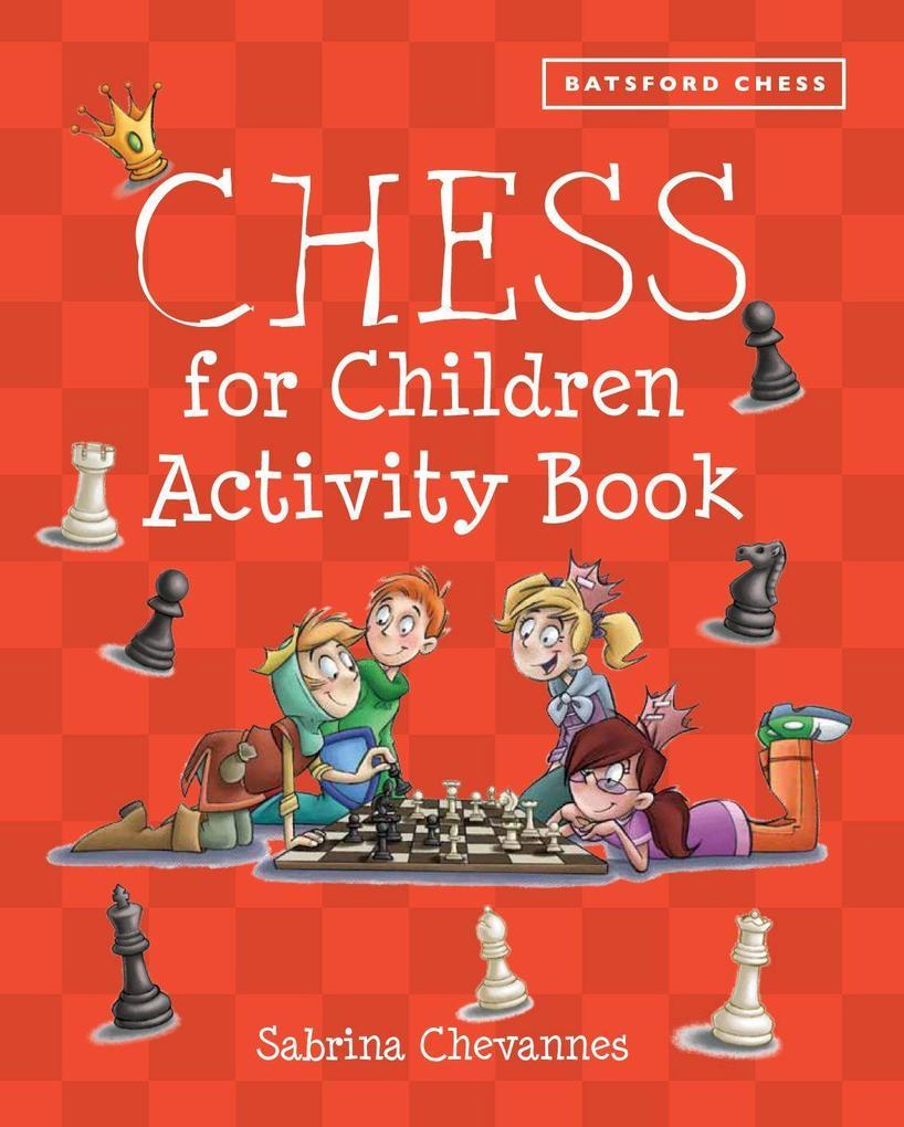 Chess for Children Activity Book als Taschenbuc...