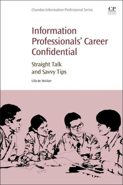 Information Professionals´ Career Confidential ...