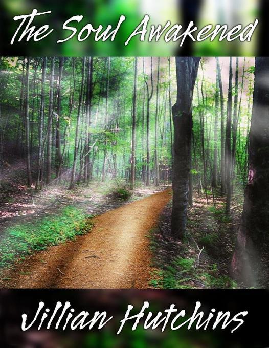Soul Awakened als eBook Download von Jillian Hutchins - Jillian Hutchins