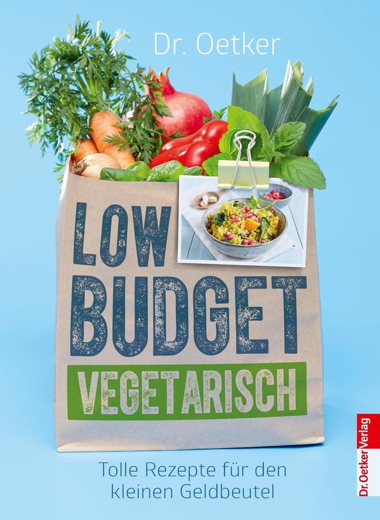 Low Budget Vegetarisch als eBook Download von D...