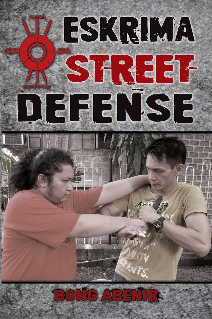 Eskrima Street Defense als Buch von Fernando Bo...