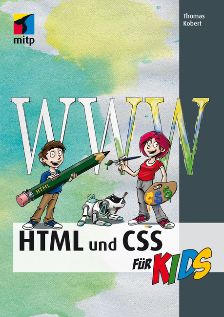 HTML und CSS als Buch von Thomas Kobert