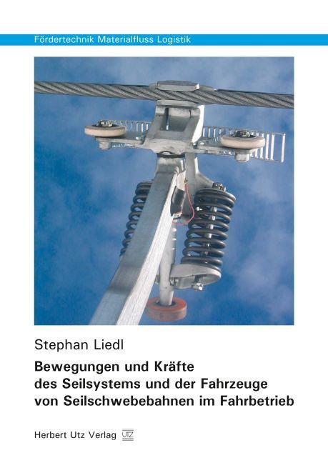 Bewegungen und Kräfte des Seilsystems und der F...