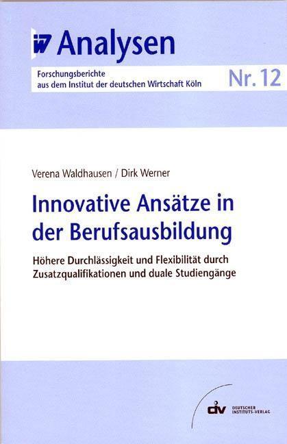Innovative Ansätze in der Berufsausbildung als ...