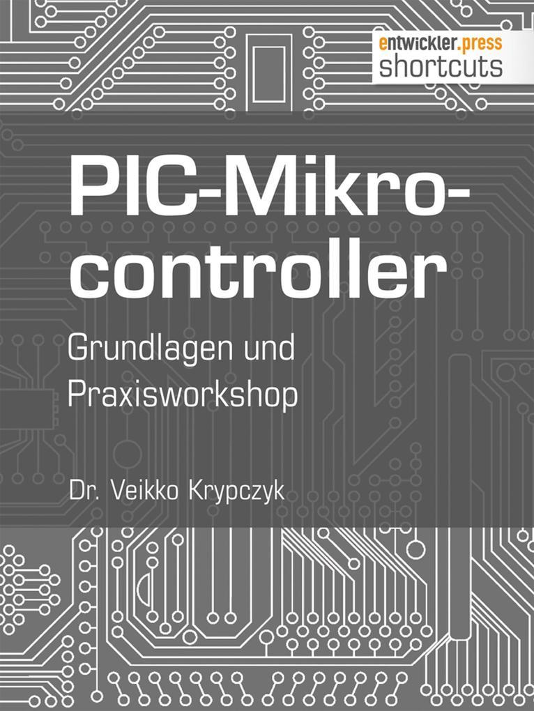 PIC-Mikrocontroller als eBook Download von Dr. ...