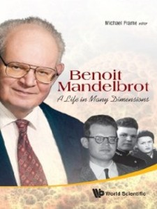 understanding dr benoit mandlebrots idea of fractional dimension Statistical self-similarity and fractional dimension the paper is one of mandelbrot's it notes that richardson's empirical law is compatible with the idea.