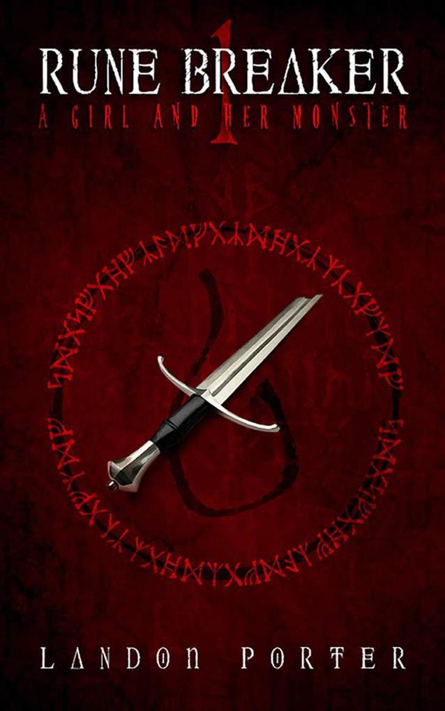 A Girl and Her Monster (Rune Breaker, #1) als e...