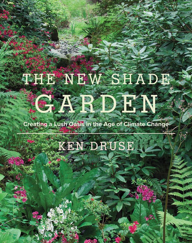 The New Shade Garden als eBook Download von Ken...