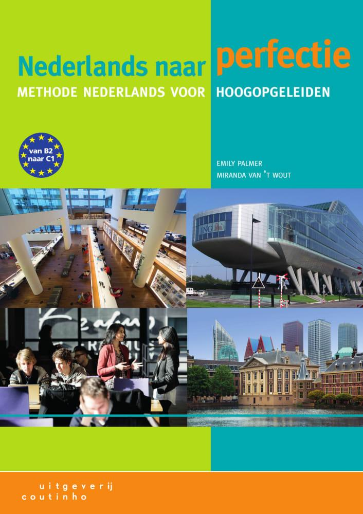 Nederlands naar perfectie. Lehrbuch + Internet-...