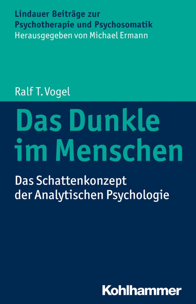Das Dunkle im Menschen als Buch von Ralf T. Vogel