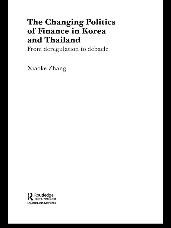 Changing Politics of Finance in Korea and Thail...
